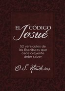 La Clave De Josue: 52 Versiculos Biblicos Que Todo Creyente Debe Saber Paperback