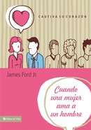 Cuando Una Mujer Ama a Un Hombre (When A Women Loves A Man) Paperback