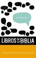 Nvi Los Libros De La Biblia: Los Profetas (Black Letter Edition) (#02 in Niv Book Of The Bible Series) Paperback