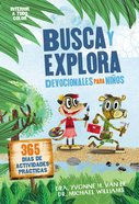 Busca Y Explora: Devocionales Para Ninos - 365 Dais De Actividades Practicas Paperback