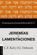 Comentario Al Texto Hebreo Del Antiguo Testamento - Jeremias Y Lamentaciones Paperback