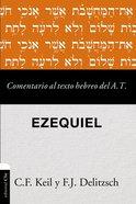 Comentario Al Texto Hebreo Del Antiguo Testamento - Ezequiel Paperback