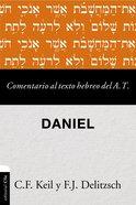 Comentario Al Texto Hebreo Del Antiguo Testamento - Daniel Paperback