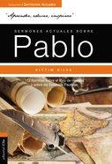 Sermones Actuales Sobre Pablo Paperback