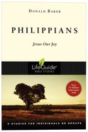 Philippians: Jesus Our Joy (Lifeguide Bible Study Series) Paperback