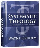Systematic Theology: An Introduction to Biblical Doctrine Hardback
