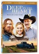 Deep in the Heart DVD
