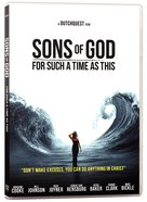 Sons of God: For Such a Time as This DVD