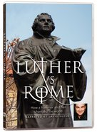 Luther Vs. Rome DVD