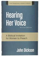 Hearing Her Voice (Fresh Perspectives On Women In Ministry Series) Paperback