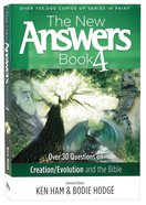 Over 30 Questions on Creation/Evolution and the Bible (#04 in New Answers Book Series) Paperback
