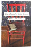 Disciplines of a Godly Woman Paperback
