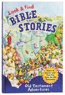 Look & Find Bible Stories: Old Testament Adventures Board Book