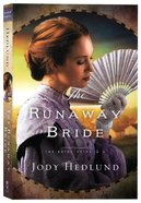 The Runaway Bride (#02 in The Bride Ships Series) Paperback