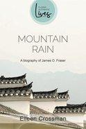 Mountain Rain: James O Fraser Paperback