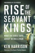 Rise of the Servant Kings Hardback