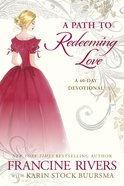 A Path to Redeeming Love eBook