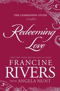 Redeeming Love: The Companion Study eBook