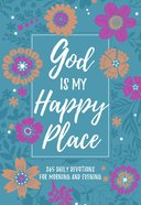 God is My Happy Place: 365 Daily Devotions For Morning & Evening Imitation Leather