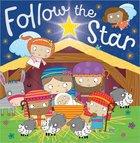 Follow the Star Paperback