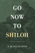 Go Now to Shiloh eBook