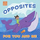 Opposites For You and Me (Little Words Matter Series) eBook