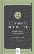 Big Themes of the Bible (Hobbs College Library Series) Hardback