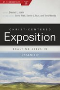 Exalting Jesus in Psalms 119 (Christ Centered Exposition Commentary Series) Paperback