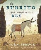 El Burrito Que Carg a Un Rey eBook