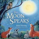 The Moon Speaks Board Book