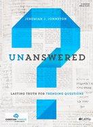 Unanswered (Group Member Book) Paperback