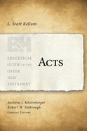 Acts (Exegetical Guide To The Greek New Testament Series) Paperback