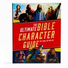 The Ultimate Bible Character Guide Hardback