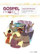 Jesus the Servant (Younger Kids Activity Pages) (#08 in The Gospel Project For Kids Series) Paperback
