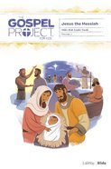 Jesus the Messiah (Older Kids Leader Guide) (#07 in The Gospel Project For Kids Series) Spiral