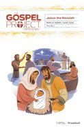 Jesus the Messiah (Babies and Toddlers Leader Guide) (#07 in The Gospel Project For Kids Series) Spiral