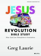 Jesus Revolution: How God Can Transform a Generation (Bible Study Book) Paperback