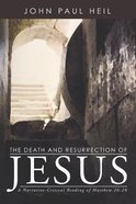 The Death and Resurrection of Jesus Paperback