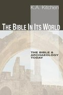 The Bible in Its World Paperback