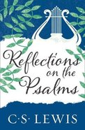 Reflections on the Psalms eBook