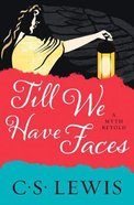 Till We Have Faces eBook