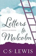 Letters to Malcolm: Chiefly on Prayer eBook