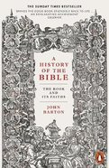 A History of the Bible: The Book and Its Faiths Pb (Smaller)
