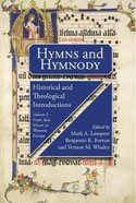 Hymns and Hymnody I: Historical and Theological Introductions Paperback