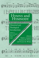 Hymns and Hymnody III: Historical and Theological Introductions, Volume 3pb Paperback