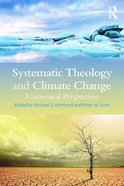 Systematic Theology and Climate Change Paperback