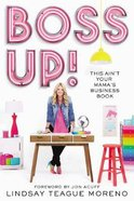 Boss Up!: This Ain't Your Mama's Business Book Paperback