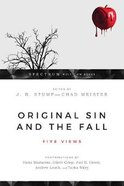 Original Sin and the Fall: Five Views Paperback