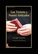 Los Treinta Y Neuve Articulos: Su Lugar Y Uso Hoy Paperback