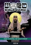The Gospel of Matthew (NIV) (Word For Word Bible Comic Series) Paperback